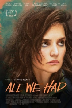 All We Had (2017)