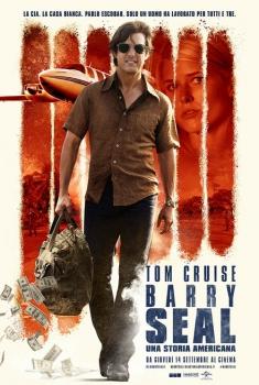 Barry Seal - Una storia americana (2017)