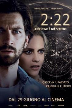2:22 - Il destino è già scritto (2017)