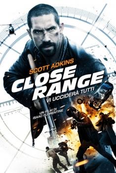 Close Range – Vi ucciderà tutti (2015)
