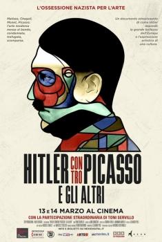 Hitler contro Picasso e gli altri (2018)