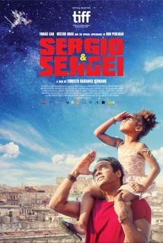 Sergio e Sergei - Il Professore e il Cosmonauta (2018)