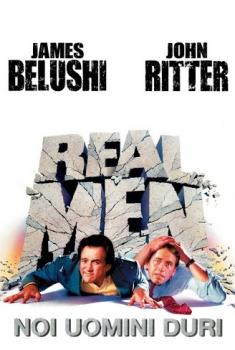 Real Men – Noi uomini duri (1987)