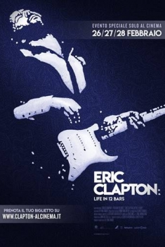 Eric Clapton: Life in 12 Bars (2018)