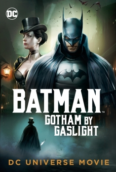 Batman Gotham by Gaslight (2018)