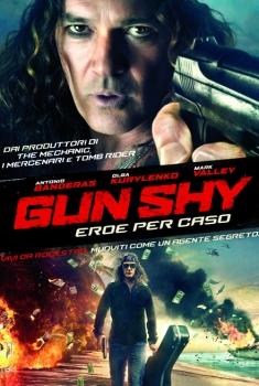 Gun Shy – Eroe per caso (2017)