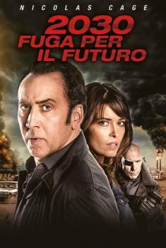 2030 Fuga per il futuro (2018)