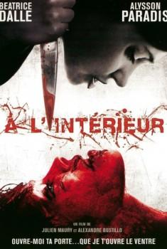 Inside – À l'intérieur (2007)
