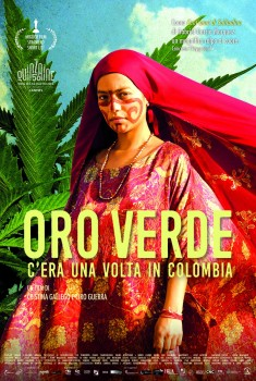 Oro Verde - C'era una volta in Colombia (2018)