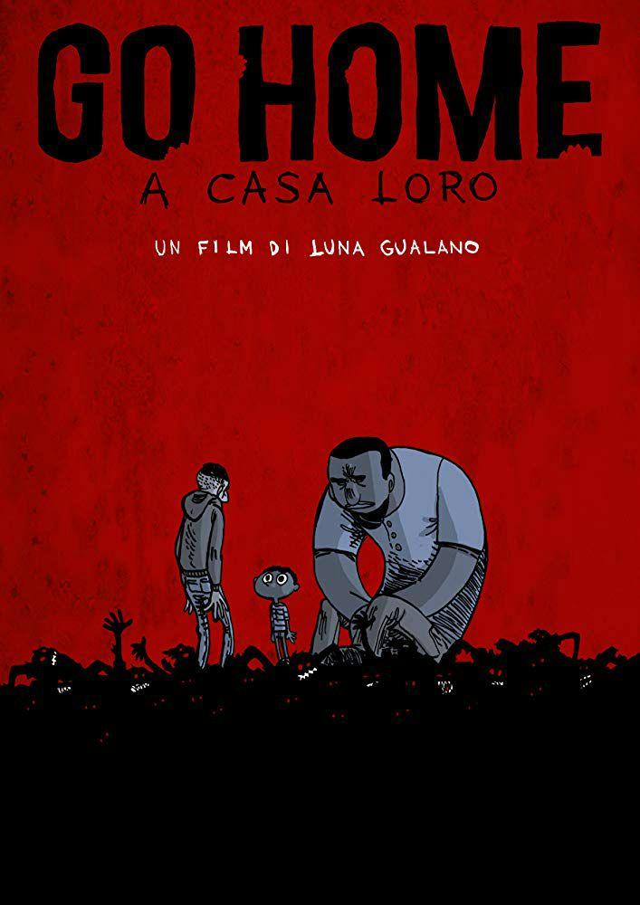 Go Home - A casa loro (2019)