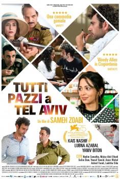 Tutti Pazzi a Tel Aviv (2019)