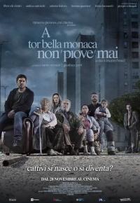 A Tor Bella Monaca Non Piove Mai (2019)