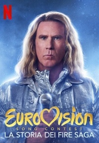Eurovision Song Contest - La storia dei Fire Saga (2020)