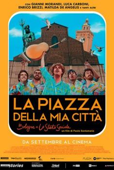 La piazza della mia città - Bologna e Lo Stato Sociale (2020)
