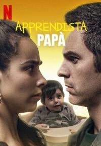 Apprendista papà (2020)