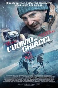 L'Uomo dei Ghiacci - The Ice Road (2021)